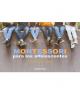 Montessori para los adolescentes
