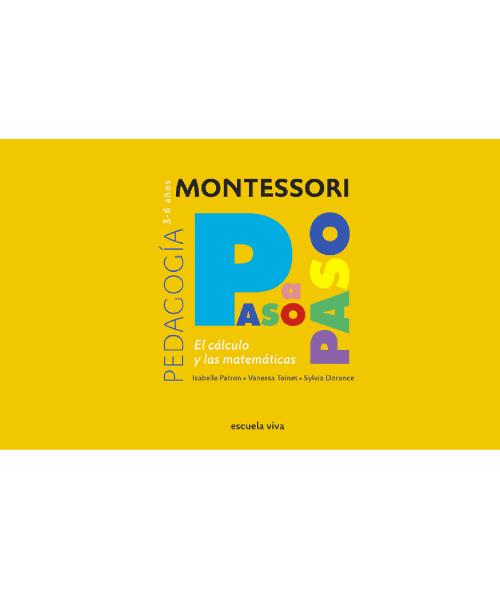 Montessori Paso a paso El Cálculo 1