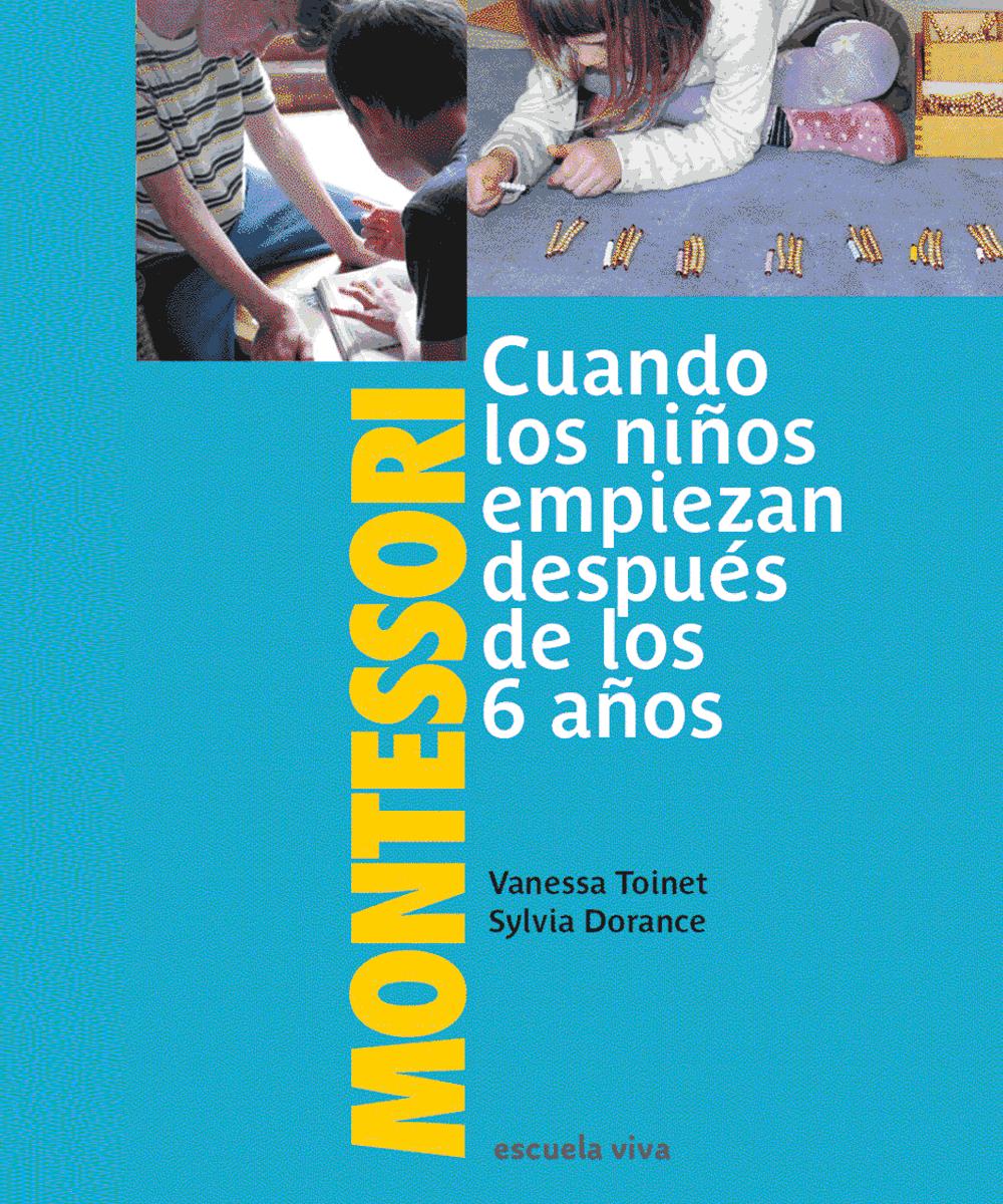 Montessori para los niños de 6 años y más